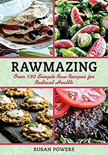 Gorilla food living and eating organic vegan and raw aaron ash rawmazing over 130 simple raw recipes for radiant health forumfinder Image collections