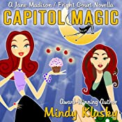 Capitol Magic | Mindy Klasky