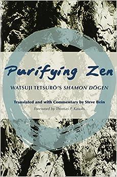 Purifying Zen: Watsuji Tetsuro's ''Shamon Dogen