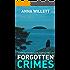 FORGOTTEN CRIMES: a gripping psychological suspense thriller