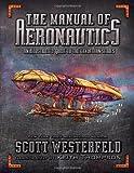 """The Manual of Aeronautics - An Illustrated Guide to the Leviathan Series"" av Scott Westerfeld"