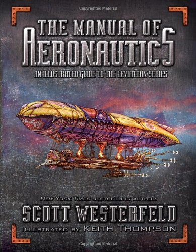 the-manual-of-aeronautics-an-illustrated-guide-to-the-leviathan-series