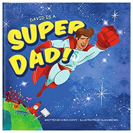 Super Dad! Personalized Custom Name Book, Perfect Gift for Dad Father, New and Expecting Dad Gift, My Dad is a Superhero