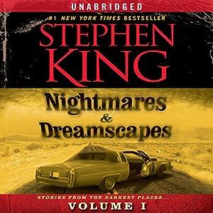 Nightmares & Dreamscapes, Volume I Audiobook