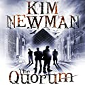 The Quorum Audiobook by Kim Newman Narrated by Tom Lawrence