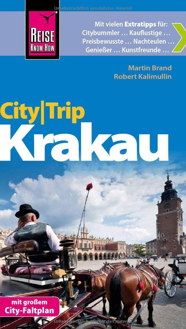 Reise Know-How CityTrip Krakau: ReiseführermitFaltplan