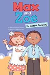 Max and Zoe: The School Concert Kindle Edition