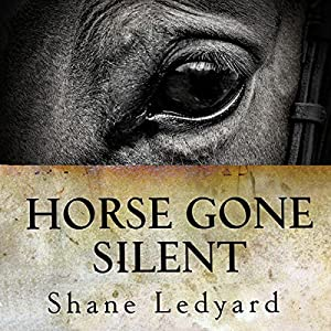 Horse Gone Silent Audiobook