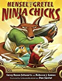 img - for Hensel and Gretel: Ninja Chicks book / textbook / text book