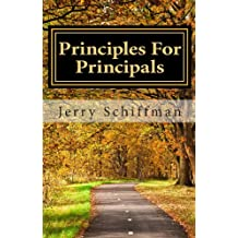 Principles For Principals: Things I Learned Along The Way
