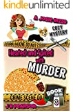 Heated and Spiced With Murder (A Josie Rizzo Cozy Mystery Book 3)