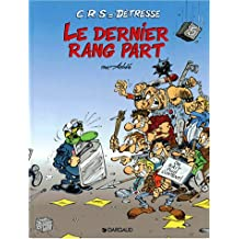CRS = Détresse, tome 5 : Le dernier rang part