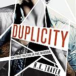 Duplicity | N.K. Traver