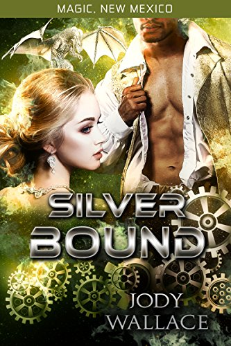 Silver Bound (Dragons of Tarakona Book 1)