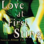 Love at First Sting: Sexy Tales of Erotic Restraint | Allison Tyler (editor)