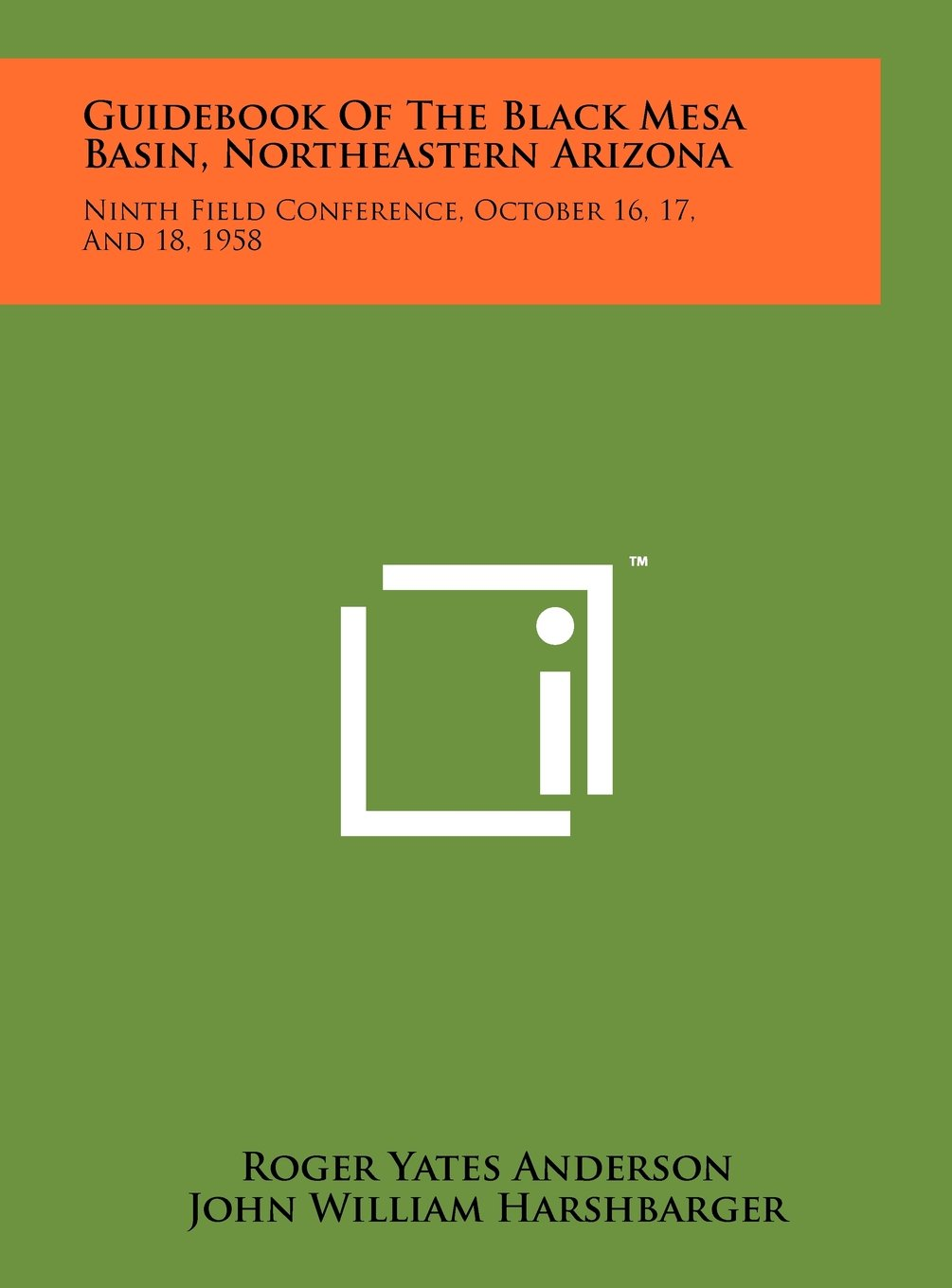 Guidebook Of The Black Mesa Basin, Northeastern Arizona: Ninth Field Conference, October 16, 17, And 18, 1958 ebook