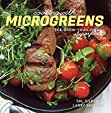 img - for Cooking with Microgreens: The Grow-Your-Own Superfood by Sal Gilbertie (2015-01-05) book / textbook / text book