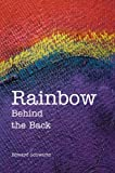 Rainbow Behind the Back, Edward Schwartz, 0595669948