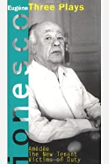 Amedee, The New Tenant, Victims of Duty: Three Plays (Ionesco, Eugene) Paperback