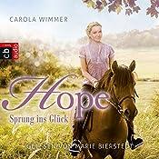 Hope - Sprung ins Glück (Hope - Die Serie 1) | Carola Wimmer