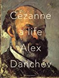 Cezanne, Alex Danchev, 0307377075