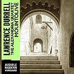 Mountolive: The Alexandria Quartet | Lawrence Durrell