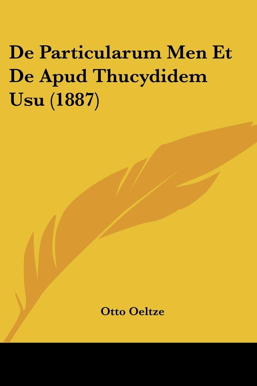 De Particularum Men Et De Apud Thucydidem Usu (1887) (Latin Edition) PDF Text fb2 book