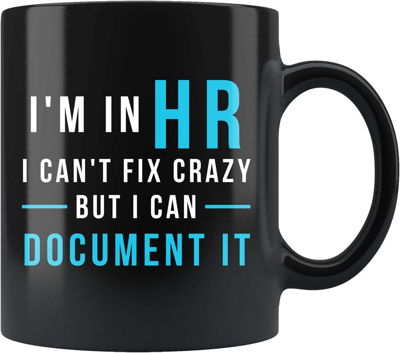 Funny HR Gift, HR Coffee Mug, Hr Mug, Human Resource Mug, Human Resource Gift, hr Manager Mug, Hr Director Gift, Hr Office Mug #b227