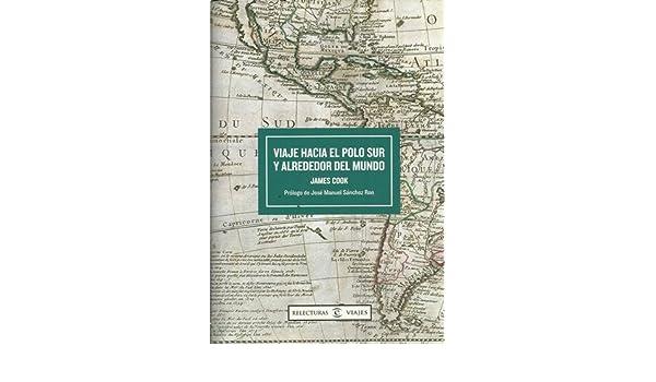 Viaje hacia el Polo Sur y alrededor del mundo: Amazon.es: James ...