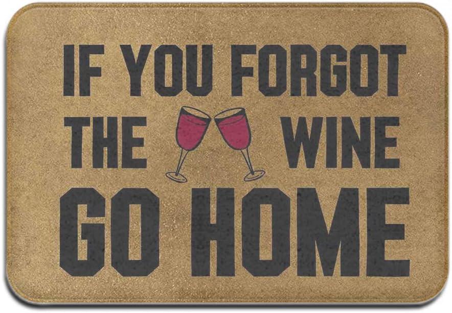 Mejia If You Forgot The Wine Go Home Non-Slip Area Rug Floor Front Door Mats Entry Carpet Indoor Doormat Outdoor 23.6