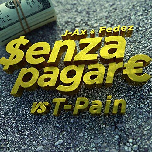 ... Senza Pagare VS T-Pain