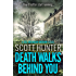 Death Walks Behind You: DCI Brendan Moran # 3
