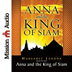 Anna and the King of Siam: The Book That Inspired the Musical and Film 'The King and I' | Margaret Landon