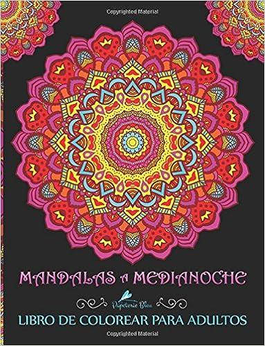 Mandalas A Medianoche Libro De Colorear Para Adultos