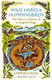 Wild Hares and Hummingbirds: The Natural History of an English Village