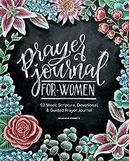 Prayer Journal for Women: 52 Week Scripture, Devotional & Guided Prayer Jou