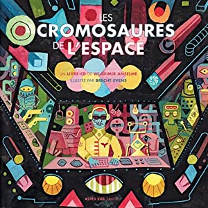 """Afficher """"Les Cromosaures de l'espace"""""""