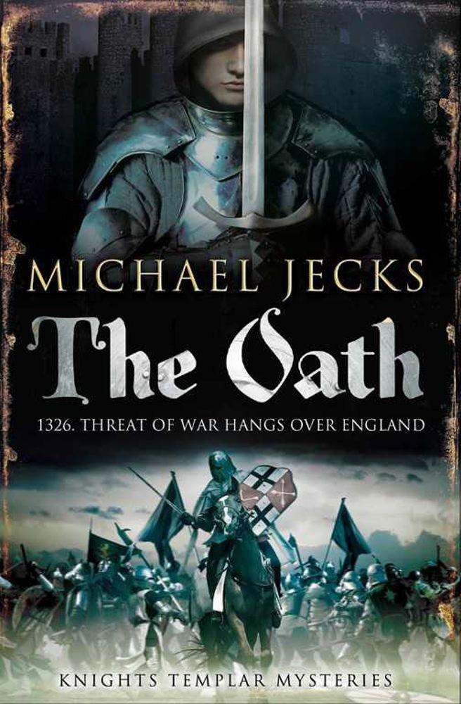 Read Online The Oath (Knights Templar) PDF ePub book