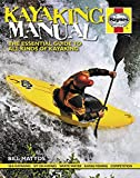 Kayaking Manual: The essential guide to all kinds of Kayaking