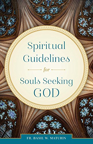 Spiritual Guidelines for Souls Seeking God