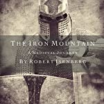 The Iron Mountain | Robert Isenberg