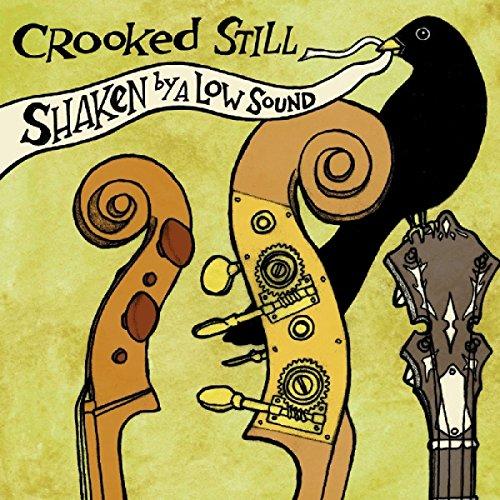 crooked still - Shaken by a Low Sound - Lyrics2You
