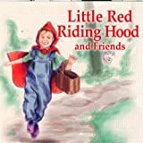 Little Red Riding Hood & Friends: 1940