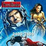 Perry Rhodan: Sammelband 1 (Perry Rhodan 2400-2409) | Robert Feldhoff,Michael Marcus Thurner,Christian Montillon,Arndt Ellmer,Horst Hoffmann,Wim Vandemaan