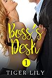 Boss's Desk (Boss's Desk Book 1)