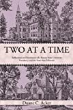 Two at a Time, Duane C. Acker, 1450219667