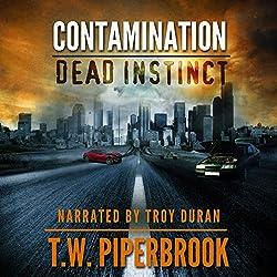 Contamination: Dead Instinct