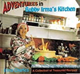 Adventures in Bubby Irma's Kitchen, Bubby Irma and Charles, 0944070957