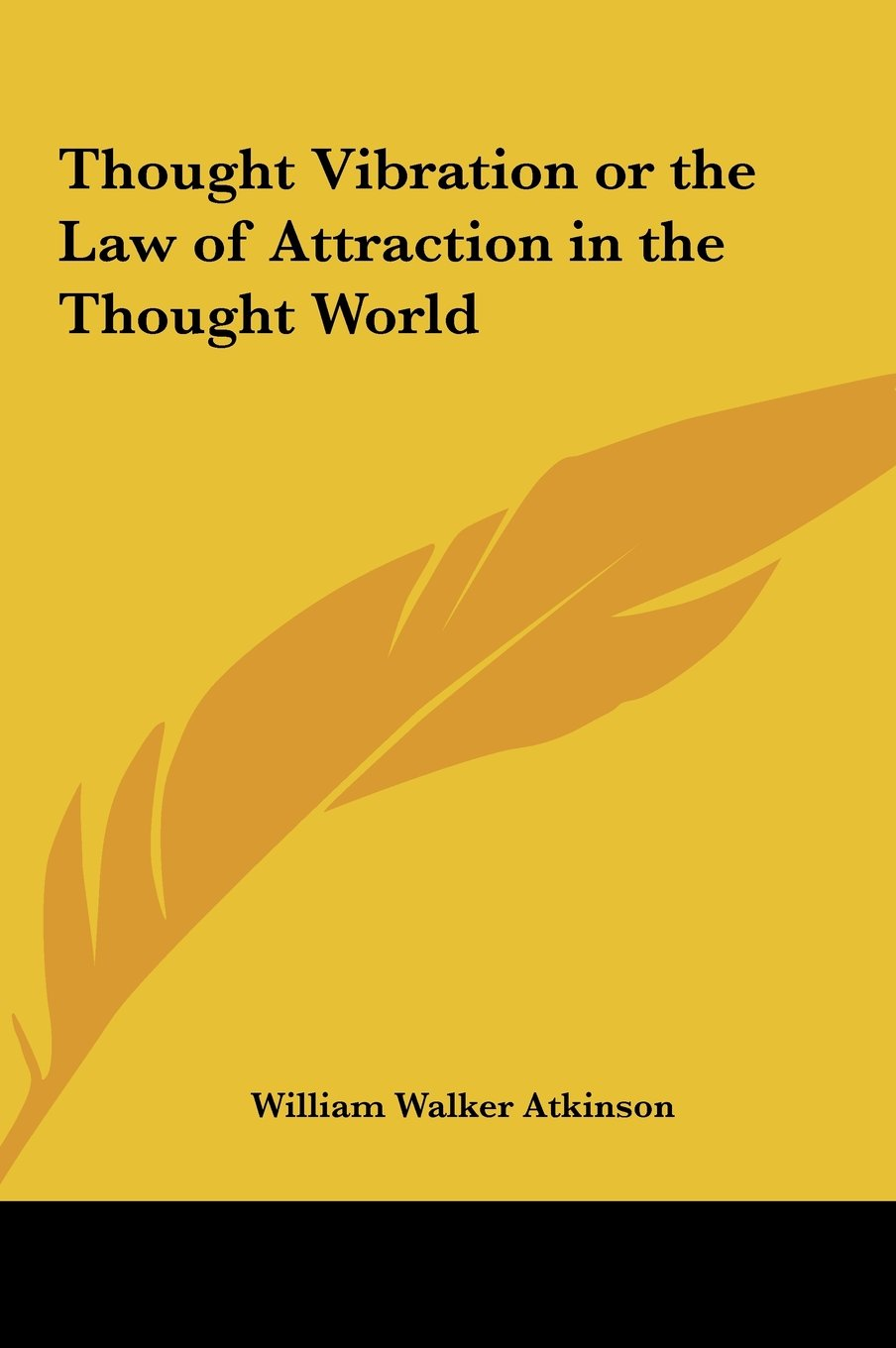 Thought Vibration or the Law of Attraction in the Thought World ebook