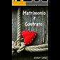 Matrimonio por Contrato (Romántica)